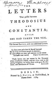 The Letters that Passed Between Theodosius and Constantia: After She Had Taken the Veil, Part 2