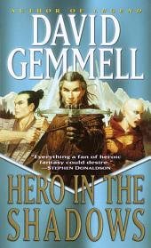 Hero in the Shadows: A Waylander the Slayer Novel