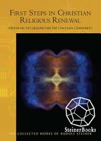 First Steps in Christian Religious Renewal PDF