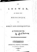An Answer, on Their Own Principles to Direct and Consequential Atheists
