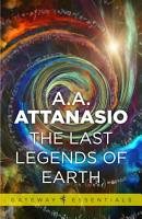 The Last Legends of Earth PDF
