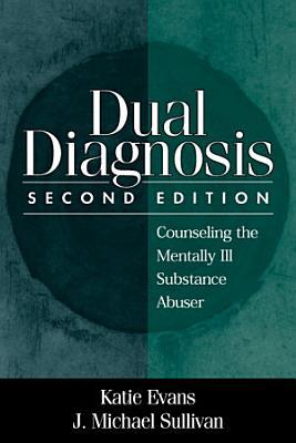 Dual Diagnosis  Second Edition