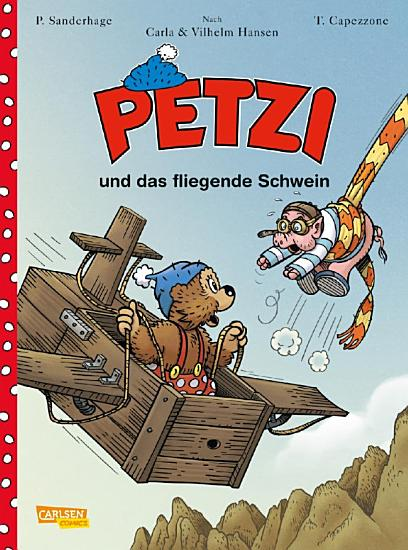 Petzi   Der Comic 2  Petzi Comic  Band 2 PDF