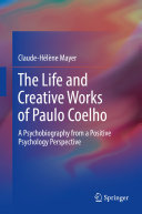 The Life and Creative Works of Paulo Coelho