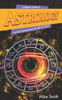 A Modern Guide to Astrology