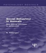 Social Behaviour in Animals (Psychology Revivals)