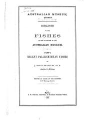Catalogue of the Fishes in the Collection of the Australian Museum: Recent palæichthyan fishes