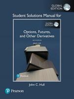 Student Solutions Manual for Options  Futures  and Other Derivatives  eBook  Global Edition  PDF