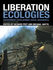 Liberation Ecologies: Environment, Development and Social Movements, Edition 2