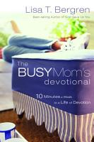 The Busy Mom s Devotional PDF