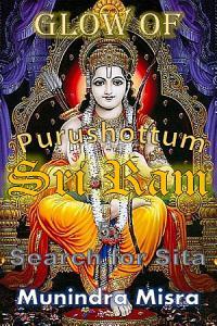 Glow of Purushottam Sri Ram   Search For Sita PDF