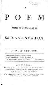 A Poem sacred to the memory of Sir Isaac Newton