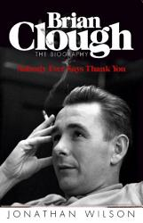 Brian Clough Nobody Ever Says Thank You Book PDF