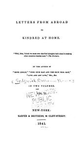 Letters from abroad to kindred at home: Volume 2