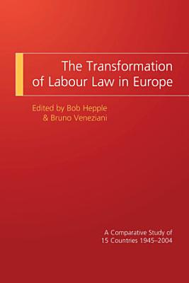The Transformation of Labour Law in Europe PDF