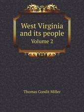 West Virginia and its people: Volume 1