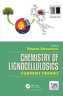 Chemistry of Lignocellulosics