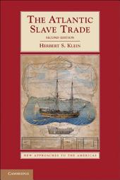 The Atlantic Slave Trade: Edition 2
