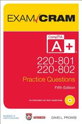 CompTIA A+ 220-801 and 220-802 Practice Questions Exam Cram: Edition 5