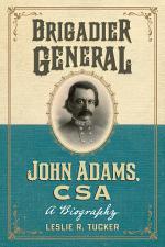 Brigadier General John Adams, CSA