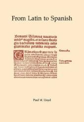 From Latin to Spanish: Historical phonology and morphology of the Spanish language