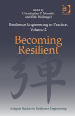 Resilience Engineering in Practice, Volume 2