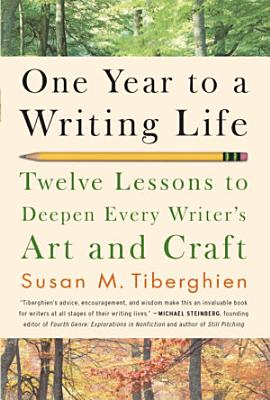 One Year to a Writing Life