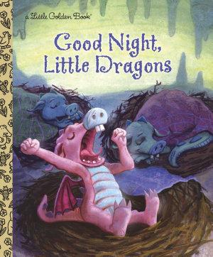 Good Night  Little Dragons