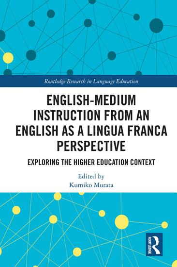 English Medium Instruction from an English as a Lingua Franca Perspective PDF
