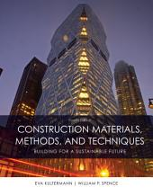 Construction Materials, Methods and Techniques: Edition 4