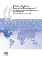 Local Economic and Employment Development  LEED  Organising Local Economic Development The Role of Development Agencies and Companies PDF