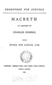 Shakespere for schools, with notes for school use. 6 pt.: As you like: Julius Caesar; King Henry v; King John; Macbeth: Merchant of Venice: Volume 3