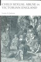 Child Sexual Abuse in Victorian England PDF