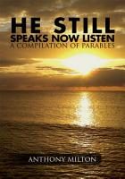 He Still Speaks  Now Listen a Compilation of Parables PDF