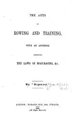 The Arts of Rowing and Training