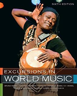 Excursions in World Music  Sixth Edition Book