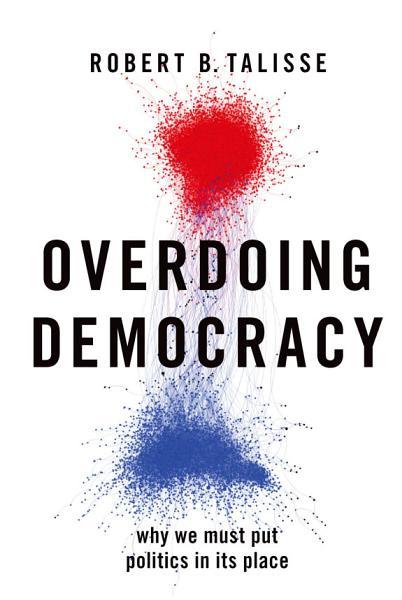 Download Overdoing Democracy Book