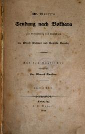 Wolff's Sendung nach Bokhara zur Erforschung des Schicksals des Oberst Stoddart und Capitän Conolly: Aus dem Englischen übersetzt von Eduard Amthor, Band 2