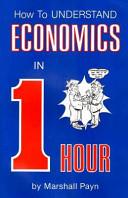 How to Understand Economics in 1 Hour