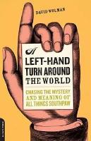 A Left Hand Turn Around the World PDF