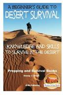 A Beginner's Guide to Desert Survival Skills