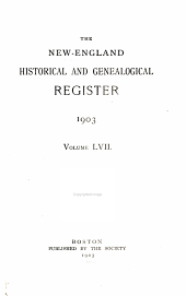 The New England Historical and Genealogical Register: Volume 57