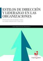 Estilos de direcci  n y liderazgo en las organizaciones PDF