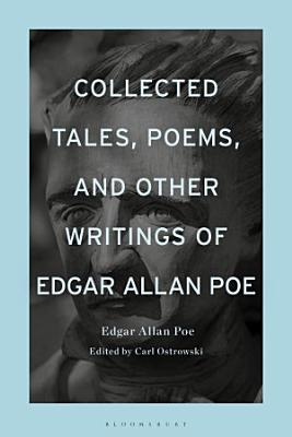 Collected Tales  Poems  and Other Writings of Edgar Allan Poe