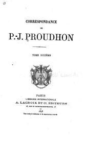 Correspondance de P.-J. Proudhon: Volume10