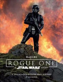 Making Rogue One  A Star Wars Story