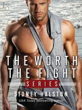 The Worth the Fight Series 3-Book Bundle: Against the Cage, Full Contact, Below the Belt