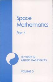 Space mathematics, Part 1