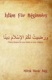Islam for Beginners: What You Wanted to Ask But Didn't