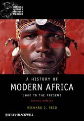 A History of Modern Africa: 1800 to the Present, Edition 2